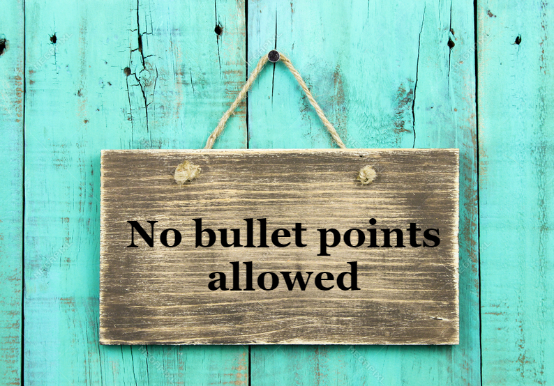 No bullet points allowed